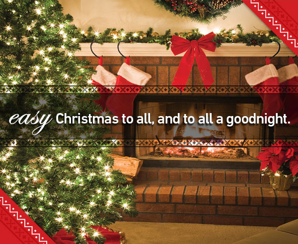 easy Christmas to all, and to all a good night!